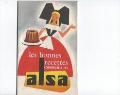ALSA ,les Bonnes Recettes - Gastronomie