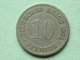 1874 H - 10 Pfennig - KM 4 ( Uncleaned Coin / For Grade, Please See Photo ) !! - [ 2] 1871-1918: Deutsches Kaiserreich