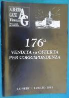 N° 2 CATALOGHI D'ASTA DELLA 176° 177° VENDITA SU OFFERTA PER CORRISPONDENZA - A. GAZZI FIRENZE 2013 - - Cataloghi Di Case D'aste