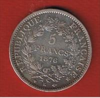 Hercule  //   5 Francs  1876 K  //   Etat TB+ // - Frankreich