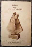 PRISONNIERS DE GUERRE.PETIT DEPLIANT.AUMONERIE.IMAGES DISTRIBUEES AUX PRISONNIERS. - Andachtsbilder