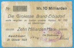 NOTGELD DEUTSCHLAND, 10 MILLIARDEN MARK, EINSEITIG, DIE GIRROKASSE BRAND-ERBISDORF, 1923, RARE! - [11] Local Banknote Issues