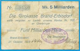 NOTGELD DEUTSCHLAND, 5 MILLIARDEN MARK, EINSEITIG, DIE GIRROKASSE BRAND-ERBISDORF, 1923, RARE! - [11] Local Banknote Issues
