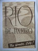 PLAQUETTE - BRESIL - RIO DE JANIERO THE WONDER CITY ! - ANNEE 30 - 48 PAGES - NOMBREUSES PHOTOGRAPHIES - Exploration/Voyages