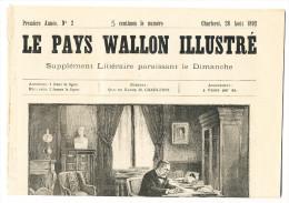 Book Libro, First Year LE PAYS WALLON ILLUSTRé N° 2 - Charleroi Le 22 Août 1892 PASTEUR Expédition Du Dahomey - Le Landj - 1850 - 1899