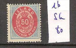 Islande 16 Sans Gomme  Côte 80 € - 1873-1918 Dependencia Danesa