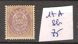 Islande 17A Sans Gomme  Côte 85 € - 1873-1918 Dipendenza Danese