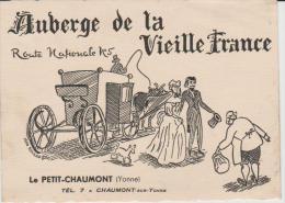 Carte   De Visite : Auberge De La  Vieille  France  A  LE  PETIT  CHAUMONT (  Chaumont Sur Yonne ) - Cartes De Visite