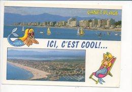 66 Canet Plage - Ici C'est Cool ; / Sirène - Canet Plage
