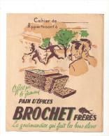 Protège Cahier BROCHET Offert Par Le Fameux Pains D'Epices BROCHET Frères La Gourmandise Qui Fait De Bons éléves - Protège-cahiers