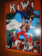 KIWI - Album N°111 - Le Petit Trapeur - Blek Le Roc. Année 1991. (contient Les N°435,436,437). - Libri, Riviste, Fumetti