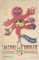 "Buvard Alcool à Bruler Dans Chaque Foyer Produit National Buvard ""EFGE"" - Hydrocarbures"