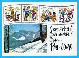 """PRA-LOUP (Alpes De Haute Provence) """" C´EST EXTRA ........ """" - France"""