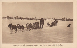 Missions D´Extreme-Nord Canadien - Serie IV - On Charrie Le Bois De Chauffage (Dog Teams), 00-10s - Missions