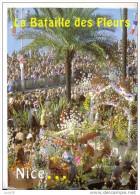 NICE -  Le CARNAVAL - La Bataille Des Fleurs - Carnevale