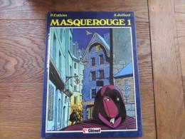 Masquerouge 1    Cothias Et Juillard - Juillard