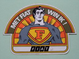 Met FIAT Win Ik ! ( +/- 15 X 10,5 Cm - Zie Details Foto ) ! - Autocollants