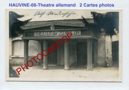 HAUVINE-THEATRE Allemand-23 Res.Div.-Spectacles-Musique-2x Cartes Photos Allemandes-Guerre14-18-1WK-Militaria-France-08- - Unclassified