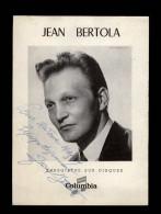 AUTOGRAPHES - JEAN BERTOLA - Théâtre PACRA à Paris - Dédicace - COLUMBIA - Autographes