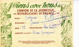 BULLETIN D'ADHESION DE L'UNION DE LA JEUNESSE REPUBLICAINE DE FRANCE  - 1946 - Vieux Papiers