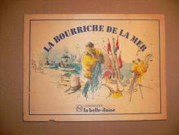 Publicité Peinture Sur Plaque De Bois : LA BOURRICHE DE LA MER  Conserverie LA BELLE-ILOISE - Plaques Publicitaires