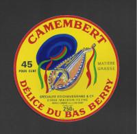 Etiquette De Fromage Camembert  -  Délice Du Bas Berry  -  Ets Chavegrand à  Maison Feyne  (23) - Cheese