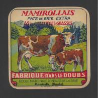 Etiquette De Fromage Pate De Brie  - Mamirollais  -  Ecole Nationale D´Industrie Laitière  à  Mamirolle   (25) - Käse
