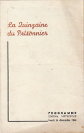 Programme 14 Décembre 1944 Quinzaine Du Prisonnier De Guerre Cinema Metropole Musique Des Guide Prevost - Bücher, Zeitschriften, Kataloge