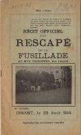 Récit Rescape De La Fusillade Mur De Tschoffen Dinant 1914 Guerre Allemand 20 Pages - Bücher, Zeitschriften, Kataloge