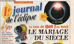 607F) -LE JOURNAL DE L´ECLIPSE - 11 AOUT 99 - Journaux - Quotidiens
