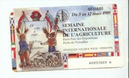 INVITATION SALON DE L AGRICULTURE DU 5 AU 12 MARS 1989 - Eintrittskarten