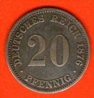 ** 20 Pfennig 1876 A **  KM 5 - Plata / Silver / Silber  - ALEMANIA / DEUTSCHLAND / GERMANY - 20 Pfennig