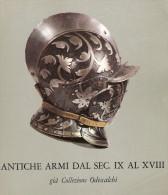 CATALOGUE EXPOSITION ARMURE ARME ROME 1969 CASQUE EPEE ROUET PISTOLET HALEBARDE MASSE POIGNARD DAGUE