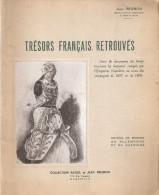 TRESOR FRANCAIS RETROUVE RETOUR RELIQUE  ALLEMAGNE AUTRICHE PRISE GUERRE MUSEE ARMEE INVALIDES BRUNON ARMURE DRAPEAU