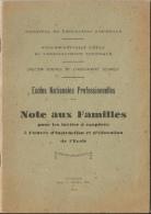 Ecoles Nationales Professionnelles - Note Aux Familles Pour Inviter à Coopérer Dans L'oeuvre D'éducation 1932, 24 Pages - Books, Magazines, Comics