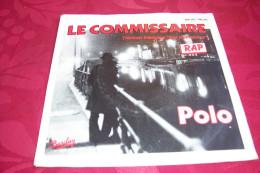 POLO  °  LE COMMISSAIRE - Rap & Hip Hop