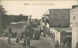 ALGERIE  BISKRA / La Rue Des Femmes Ouled-Naïls / - Biskra