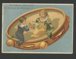 Paris, Maison Du Bon Goût, Chromo Fond Bleu, Forme Tambourin, Lith. Pitron, Jeunes Amoureux, Romance - Trade Cards