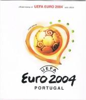 PORTUGAL 2004 CAMPEONATO EUROPEU FUTEBOL CHAMPIONNAT D'EUROPE FOOTBALL  UEFA EURO 2004  EUROPEAN FOOTBALL CHAMPIONSHIP - Eurocopa (UEFA)