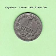 YUGOSLAVIA    1  DINAR  1968   (KM # 48) - Yugoslavia