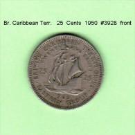 BRITISH CARIBBEAN TERRITORIES   25  CENTS   1965   (KM # 6) - British Caribbean Territories