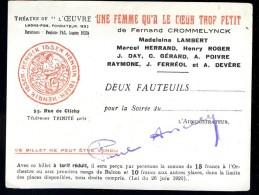 """Ticket D´ Entrée Au Théatre De L´ Oeuvre 55 Rue De Clichy Paris  Pièce """" Une Femme Qu´ A Le Coeur Trop Petit """"  FEV14 - Tickets D'entrée"""