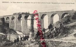 88 - XERTIGNY - LE VIADUC DETRUIT LE 17 SEPTEMBRE 1870 PAR LE GENIE MILITAIRE FRANCAIS- - Xertigny