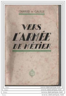 "Charles De GAULLE  ""  Vers L´Armée De Metier  "" - History"