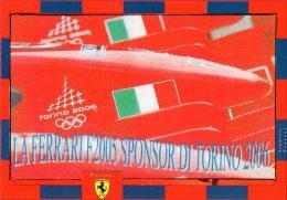 [DC0761] CARTOLINEA - TORINO 2006 - OLIMPIADI INVERNALI - LA FERRARI F2005 SPONSOR DI TORINO 2006 - Altri