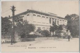Vietnam - Haipong - La Banque De L'Indo Chine - Viêt-Nam