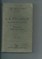 La France Et Ses Colonies Par E Guillot.Livre Scolaire De 1911 - Géographie