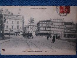 """""""""""   CPA  CLERMONT  FERRAND  //  PLACE  DE  JAUDE  """""""" - Clermont Ferrand"""