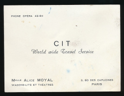 Carte De Visite : CIT, World Wide Travel Service, Mlle Alice Moyal, Wagons-Lits Et Théatres, Bd Des Capucines, Paris... - Cartes De Visite