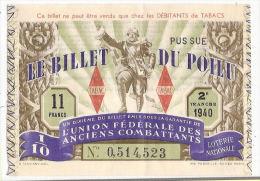 Le Billet Du Poilu L´Union Fédérale Des Anciens Combattants Loterie Nationale  1940 - Billetes De Lotería